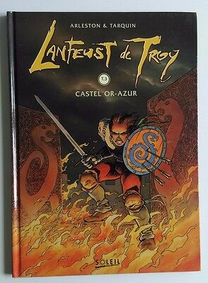 Lanfeust de Troy T.3 Castel Or-Azur Arleston/Tarquin Soleil Productions