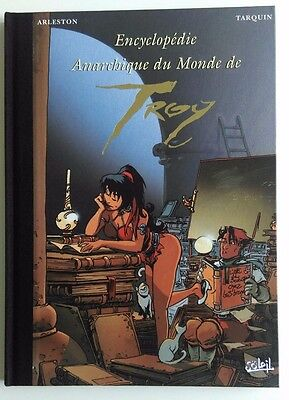 EO 08/1999 Encyclopédie Anarchique du Monde de Troy HS2 Arleston/Tarquin Soleil