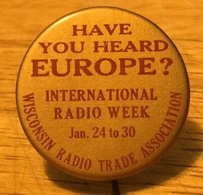 "Early Wisconsin Radio Trade Association Europe 1 1/4"" Pinback Button"