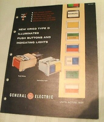 Vtg GE Brochure CR103 Type D Push Buttons and Indicating Lights, 1963