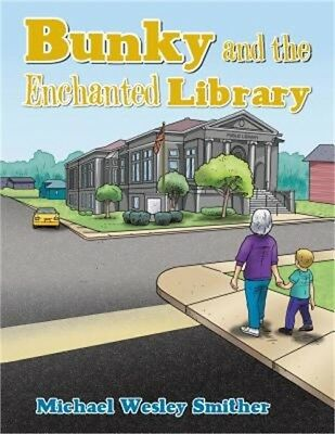Bunky and the Enchanted Library (Paperback or Softback)
