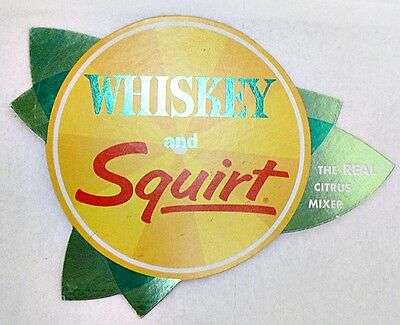 Vintage Whiskey & Squirt Pop Cardboard Peel And Stick Sign