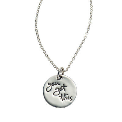 You Got This - Sterling Silver Pendant Necklace - Inspirational Message