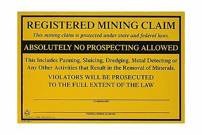 Federal Registered Mining Claim No Prospecting Sign Gold Prospe... Free Shipping