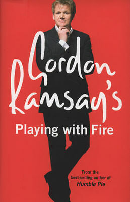 Gordon Ramsay's Playing with Fire:  by Gordon Ramsay hardback (B100)