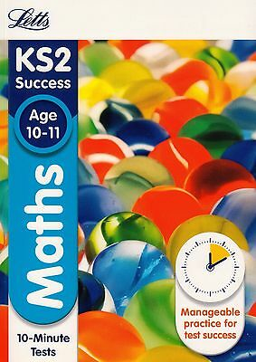 Letts KS2 Success Maths 10-Minute Tests Age 10-11 BRAND NEW BOOK (Paperback 2015