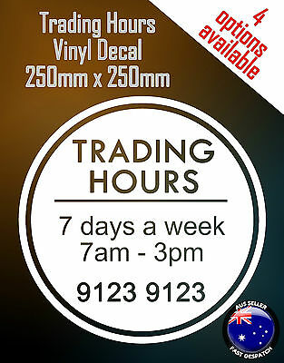 Opening Trading Business Hours Vinyl Decal Sticker 250x250mm