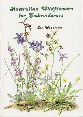 CROSS STITCH BOOK - 'Aust. Wildflowers for Embroiderers' - Jan Woodman