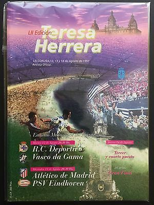 1997 Teresa Herrera.PSV - At.Madrid- Vasco Gama- RC Deportivo official programme