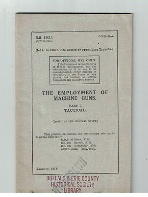 The Employment of Machine Guns by The General Staff SS 192 Jan 1918 WWI