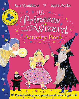 The Princess and the Wizard Activity Book by Julia Donaldson NEW BOOK (P/B 2011)