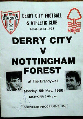 Derry City V Notts Forest 5/5/1986 Fully Autographed By Both Sides