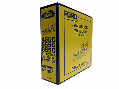 Ford 455C, 555C, 655C Tractor Loader Backhoe Service Manual Repair Shop Book NEW