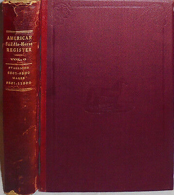 1914 -American Saddle-Horse Breeders Association- Equestrian/Agriculture Book 6