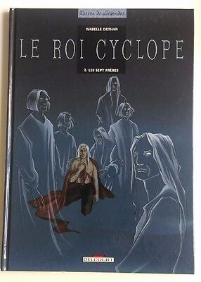 EO 04/1998 Le Roi Cyclope Tome 2 Les Sept Frères Isabelle Dethan Delcourt