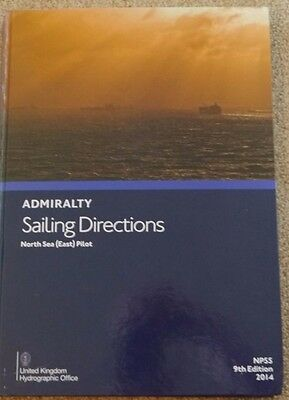 Admiralty Sailing Directions North Sea East Pilot Book 9Th Edition Np55 2014