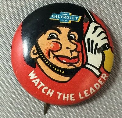 1940s CHEVROLET Watch the Leader Chevy AUTO Car Advertising Tin Litho Pinback