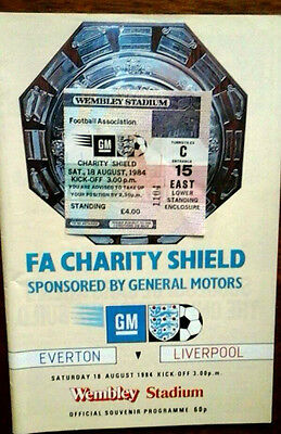 Everton V Liverpool 18/8/1984 Charity Shield + Ticket