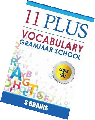 Eleven Plus Vocabulary: Eleven plus, 11 plus, Vocabulary and Cloze words, CEM Gr