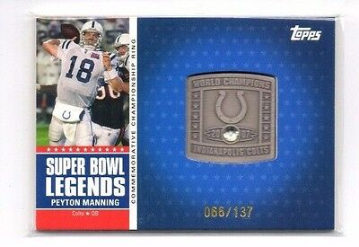 Peyton Manning 2011 Topps, Super Bowl Legends, Commemorative Ring, 66/137 !!