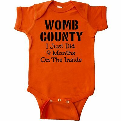 Inktastic Womb County I Just Did 9 Months On The Inside Infant Creeper Funny