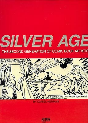 Silver Age: The Second Generation of Comic Book Artists Paperback First Print