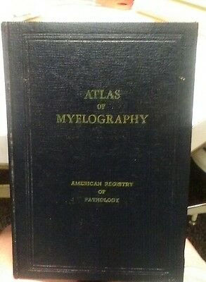 1948 HB Medical Book An Atlas Of Myelography 1st Edition