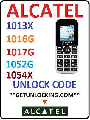Alcatel One Touch * 1054 1016 1016G 1017 1052  * Unlocking Code Instant Service