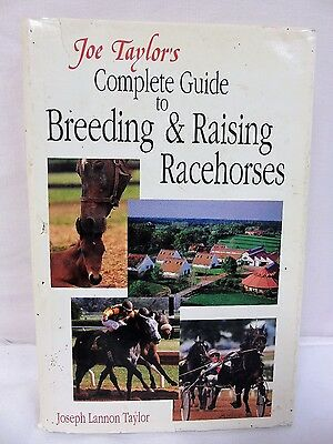 Joe Taylor's Complete Guide to Breeding and Raising Racehorses Hardcover book