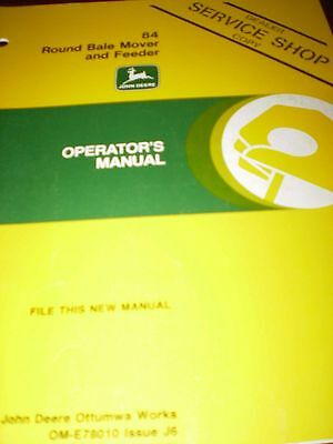 John Deere 84 Round Bale Mover and Feeder Operator's Manual 1986