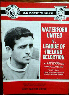 Waterford V League Of Ireland Select 15/7/1986 Shay Brennan Test