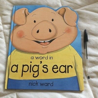 A Word in a Pig's Ear (Picture Books), Ward, Nick Hardback Book