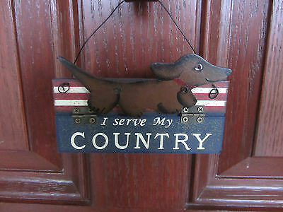 I SERVE MY COUNTRY Red/Brown Dachshund Americana hanging ornament or Decor!