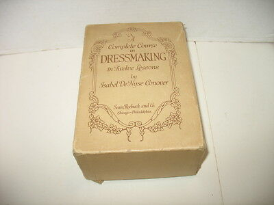 1921-22 Complete Course in Dressmaking 12 Lessons Isabel DeNyse Conover Sewing