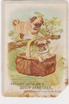 Rare Antique Detroit Soap Co Queen Anne Soap Victorian Trade Card 2 Pug Dogs