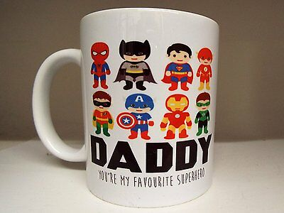 Daddy you are my favourite super hero 11oz ceramic mug fathers day dad gift ®