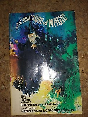 THE STRUCTURE OF MAGIC. Volume 1: A Book About Language & Therapy