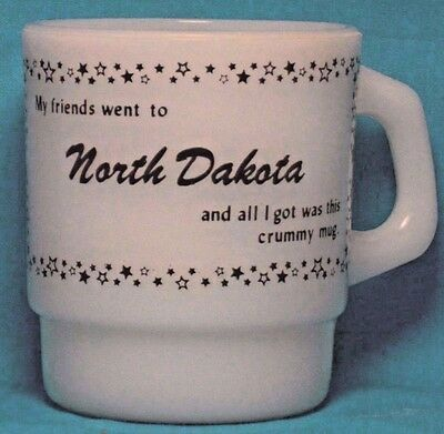 My Friend's went to NORTH DAKOTA Anchor Hocking / FIRE KING Coffee CUP