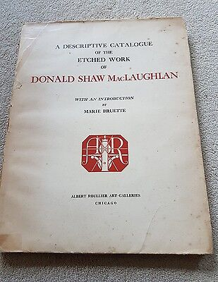 Donald Shaw Maclaughlan Catalogue of Etched Work Limited edition very rare 1925