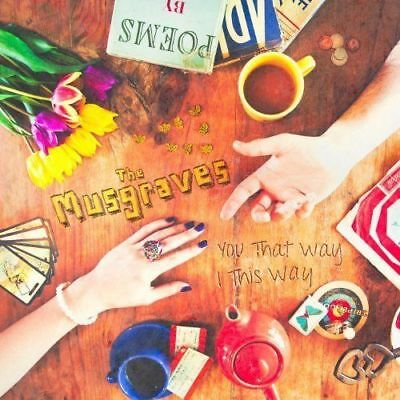 The Musgraves - You That Way I This Way NEW CD