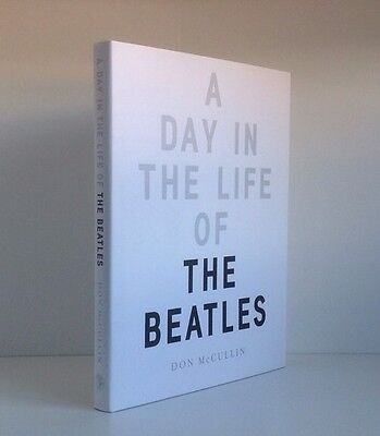Don Mccullin — A Day In The Life Of The Beatles — UK First Edition