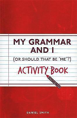 My Grammar and Activity Book by Daniel Smith (Paperback, 2016)