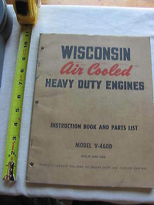 Wisconsin Engine Model V-460D Instruction Book and Parts List Manual