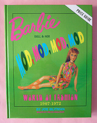Barbie & Her Mod World Of Fashion Book - New & Autographed To You By Joe Blitman