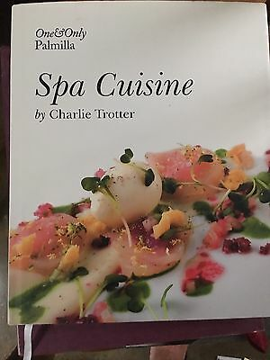 The One And Only Pamilla Spa Cuisine Cookbook By Charlie Trotter