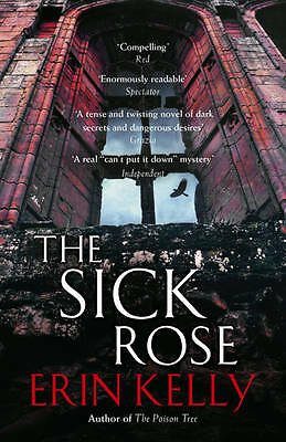 The Sick Rose, Kelly, Erin, New Book