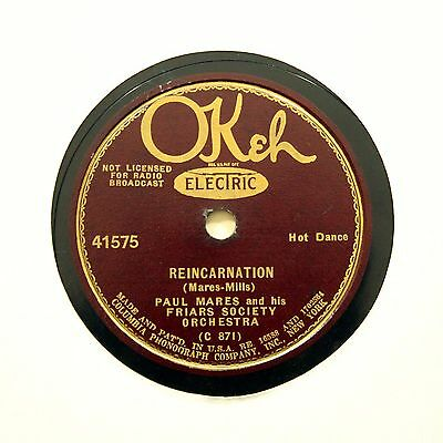 """PAUL MARES FRIARS SOCIETY ORCHESTRA """"Reincarnation"""" OKEH 41575 [78 RPM]"""