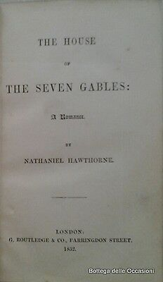 HAWTHORNE Nathaniel THE HOUSE OF THE SEVEN GABLES. 1852.