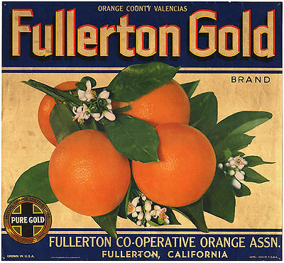 *Original* FULLERTON GOLD *Rare* Orange Crate Label NOT A COPY