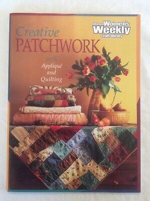 Women's Weekly Creative Patchwork With Appliqué & Quilting Paperback Book